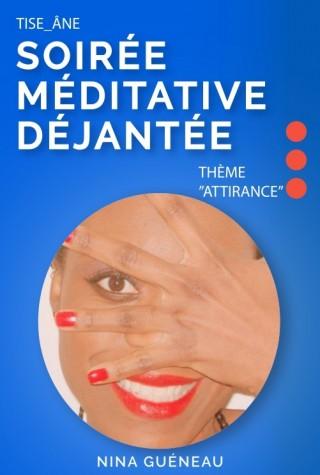 soiree-meditative-dejantee-tise-ane